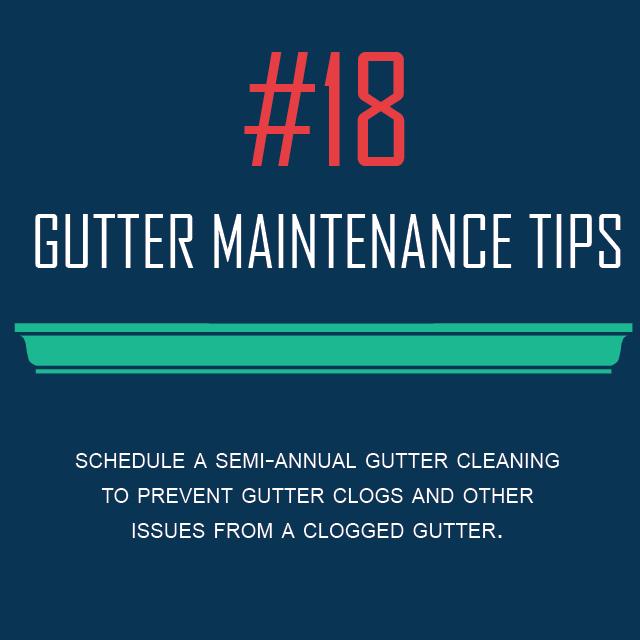Gutter Maintenance Tips #18 - Semi-Annual Gutter Cleaning